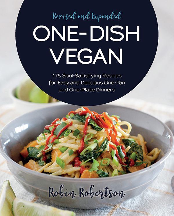 One-Dish Vegan Revised and Expanded Edition by Robin Robertson